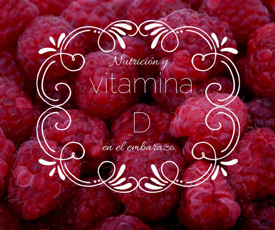Vitamina D: Nutrición en el embarazo