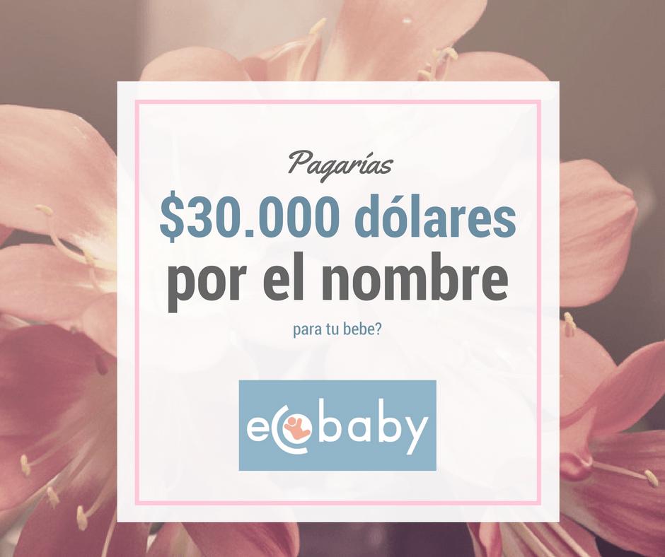 30000 por el nombre de tu bebe