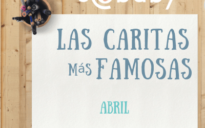 Las Caritas más famosas de Abril