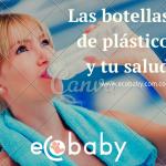 Las botellas de plástico y tu salud