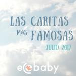 Galeria, las caritas más famosas de este Julio 2017