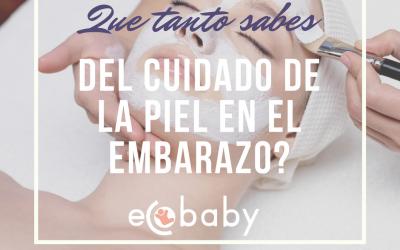 Que tanto sabes del cuidado de la piel en el embarazo