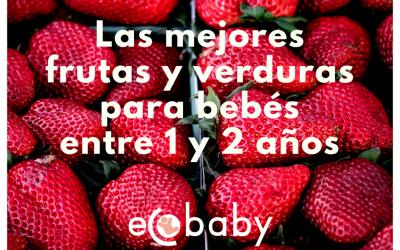 Las mejores frutas y verduras para bebes