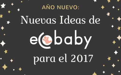 Año Nuevo: Nuevas ideas de ecobaby este año