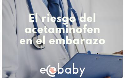 El riesgo del acetaminofén en el embarazo